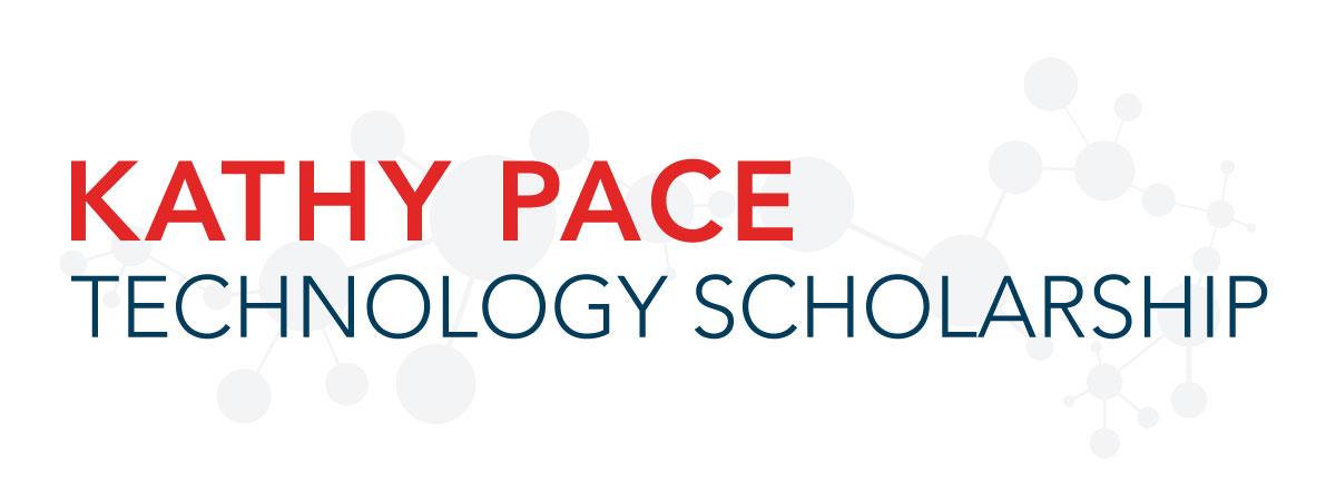 Kathy Pace Technology Scholarship